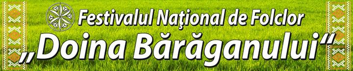 Festivalul National de Folclor ''Doina Baraganului''